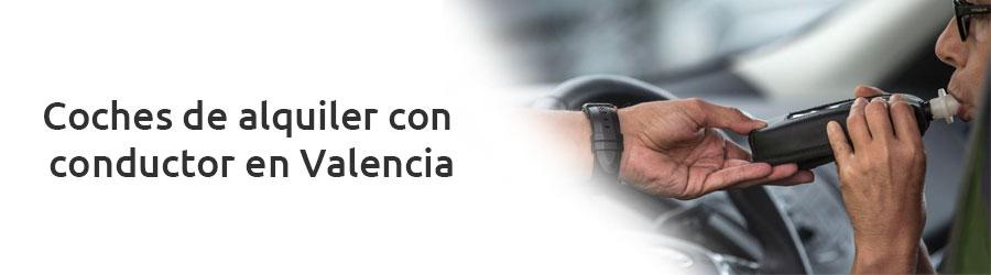 Coches de alquiler con conductor en Valencia