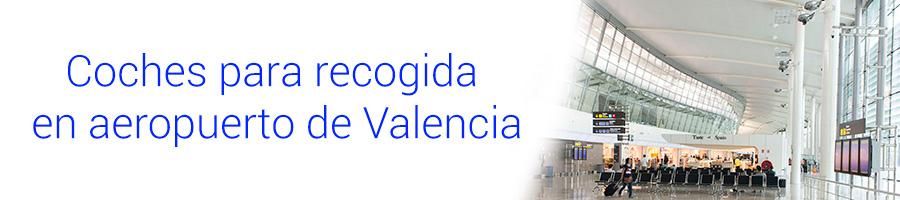 Servicio de coches para recogida en aeropuerto de Valencia
