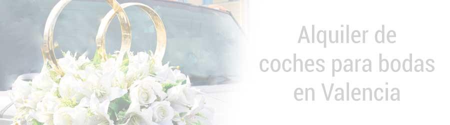 Alquiler de coches para bodas baratos en Valencia